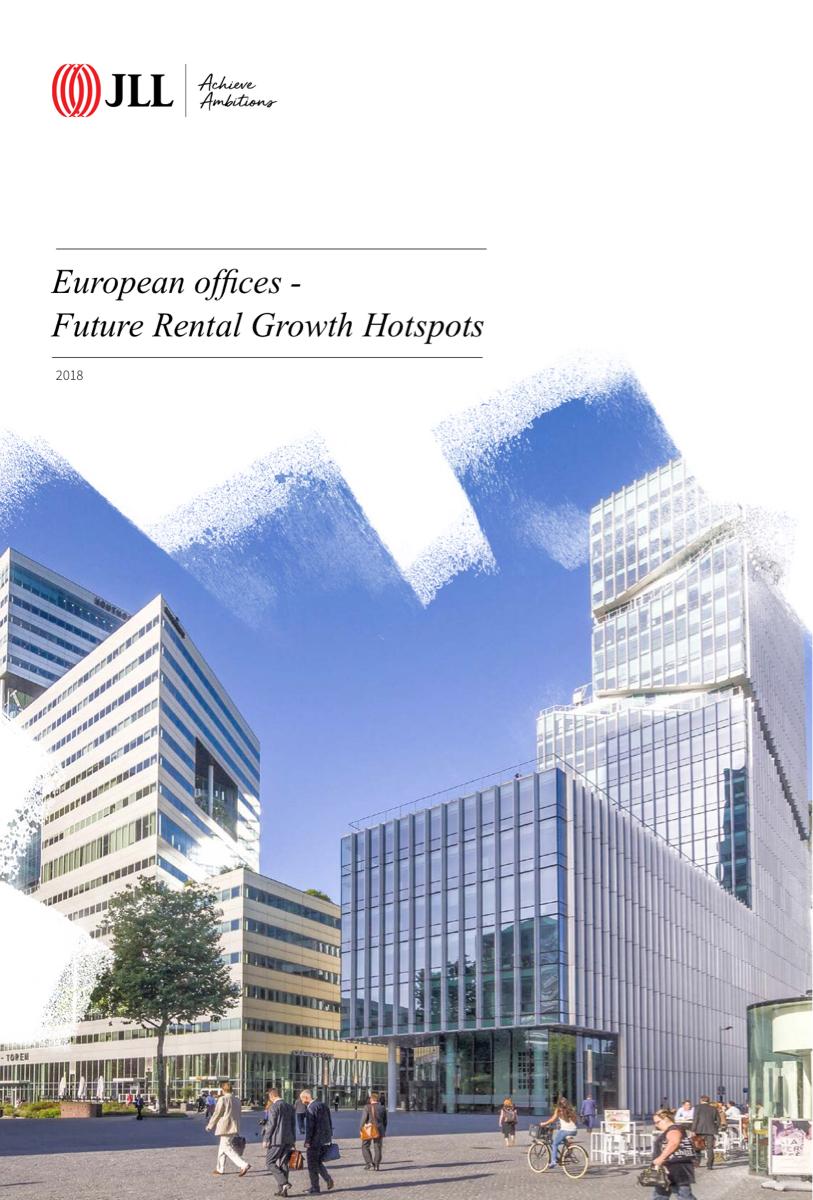 Hotspots de croissance des locations de bureaux en Europe 2018 | JLL